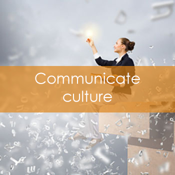 Culture communicated